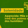 Festa da Padroeira 2019 - Reflexão SOLENIDADE
